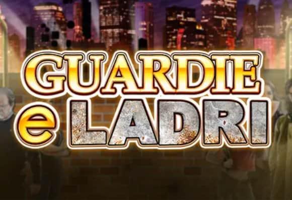 Slot-Guardie-e-ladri